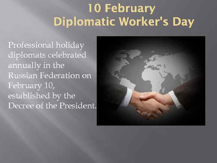 10 February Diplomatic Worker's Day Professional holiday diplomats celebrated annually in the Russian Federation