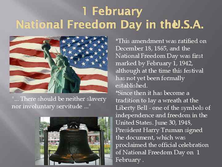 1 February National Freedom Day in the U. S. A.