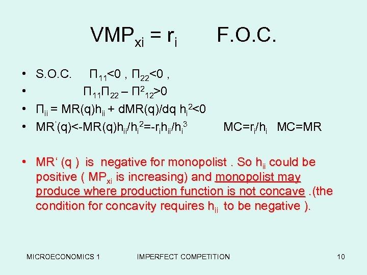 VMPxi = ri F. O. C. • • S. O. C. П 11<0 ,