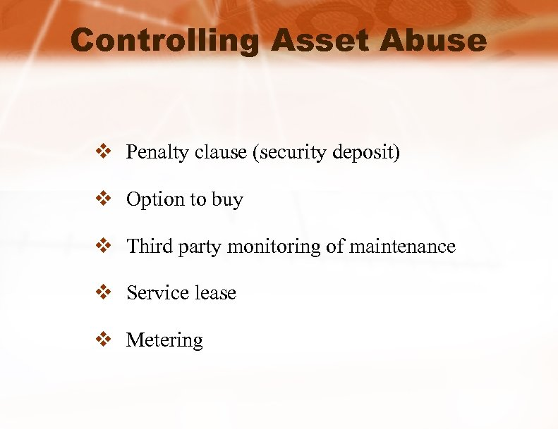 Controlling Asset Abuse v Penalty clause (security deposit) v Option to buy v Third