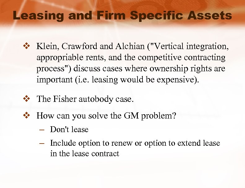 Leasing and Firm Specific Assets v Klein, Crawford and Alchian (