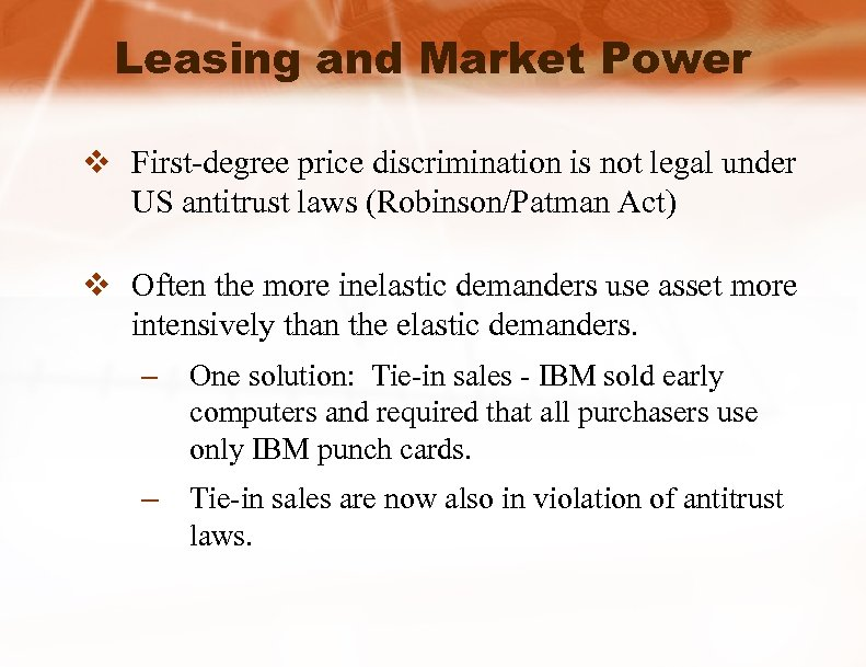 Leasing and Market Power v First-degree price discrimination is not legal under US antitrust