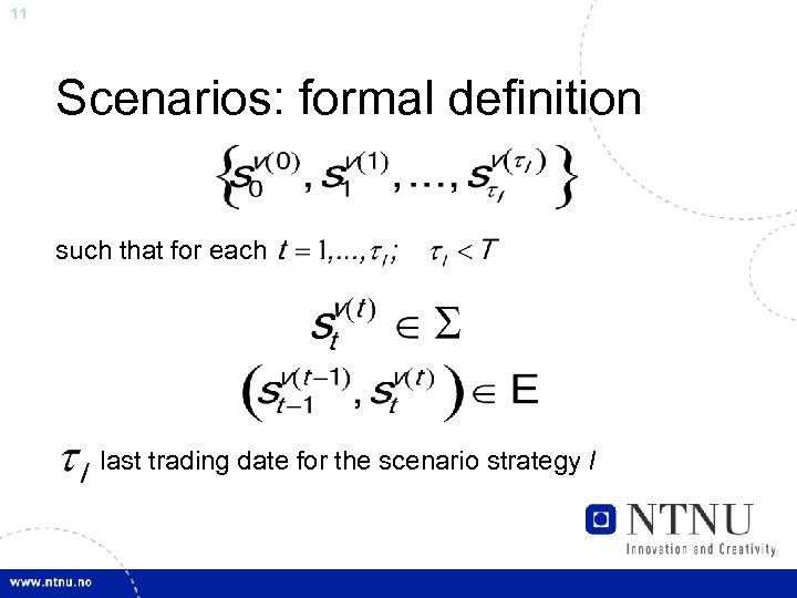 11 Scenarios: formal definition such that for each last trading date for the scenario