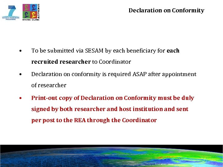 Declaration on Conformity • To be submitted via SESAM by each beneficiary for each