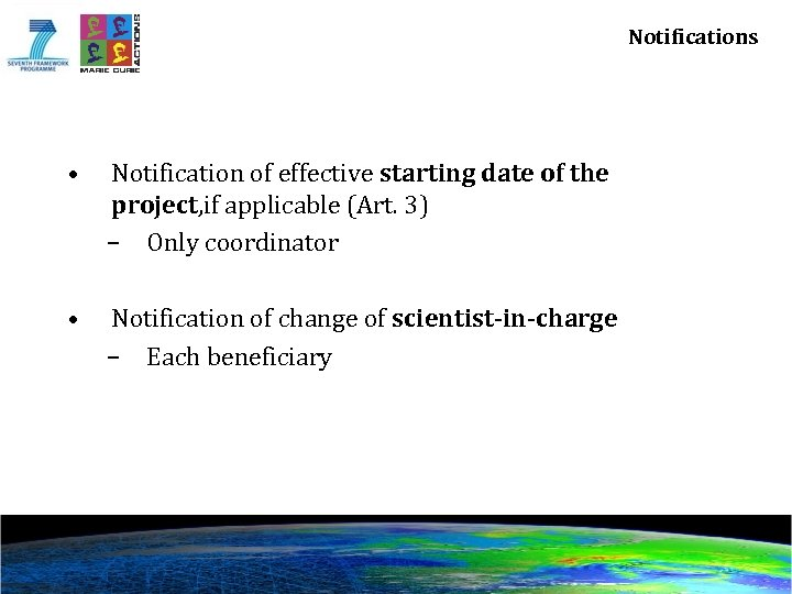 Notifications • Notification of effective starting date of the project, if applicable (Art. 3)