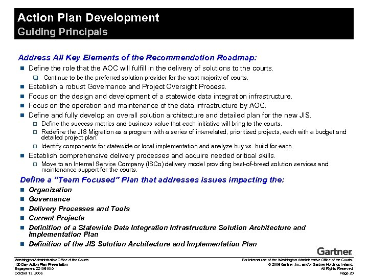 Action Plan Development Guiding Principals Address All Key Elements of the Recommendation Roadmap: n
