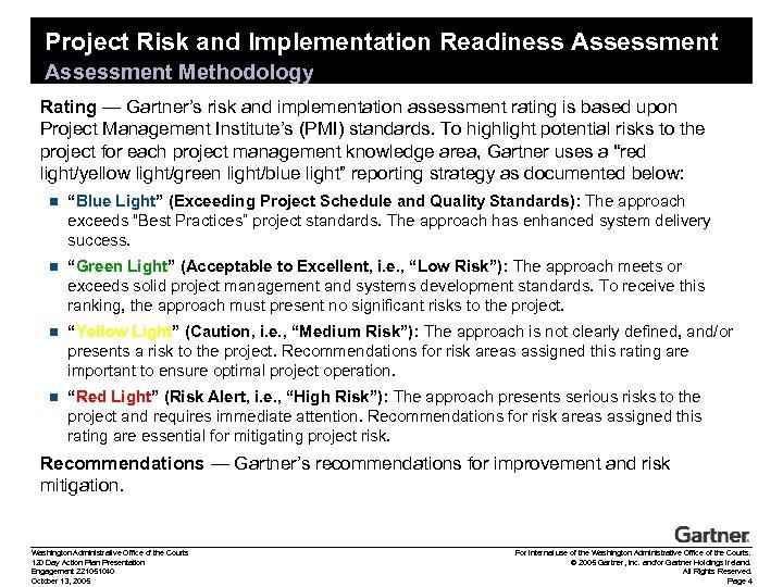 Project Risk and Implementation Readiness Assessment Methodology Rating — Gartner's risk and implementation assessment