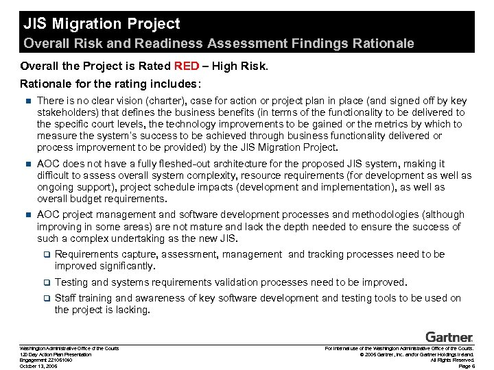 JIS Migration Project Overall Risk and Readiness Assessment Findings Rationale Overall the Project is