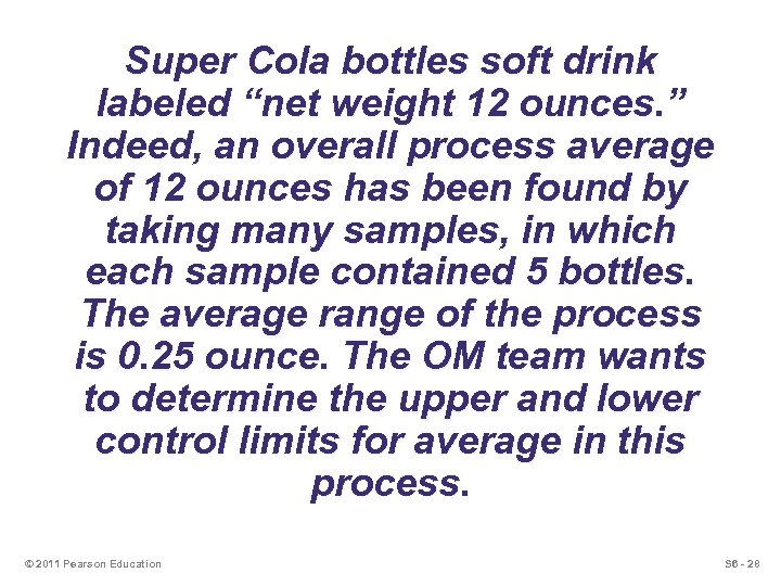 """Super Cola bottles soft drink labeled """"net weight 12 ounces. """" Indeed, an overall"""