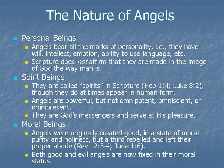 The Nature of Angels n Personal Beings n n n Spirit Beings n n
