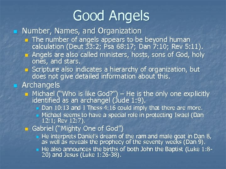 Good Angels n Number, Names, and Organization n n The number of angels appears