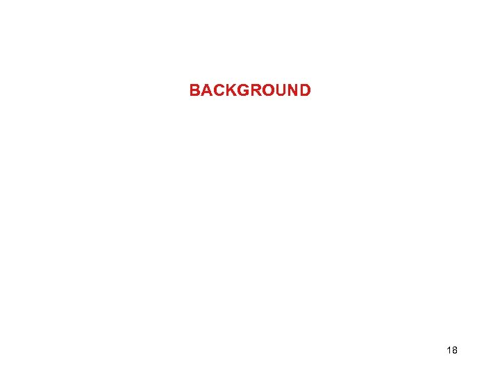 BACKGROUND 18