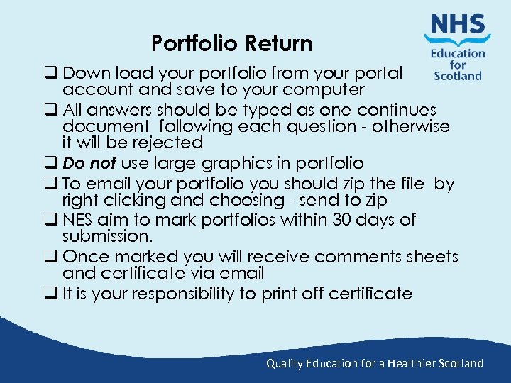 Portfolio Return q Down load your portfolio from your portal account and save to