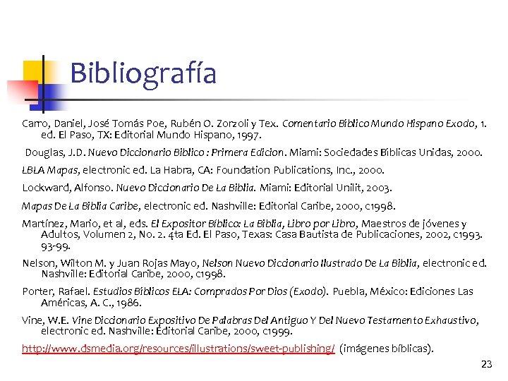 Bibliografía Carro, Daniel, Jose Toma s Poe, Rube n O. Zorzoli y Tex. Comentario