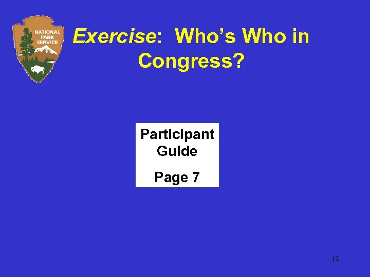 Exercise: Who's Who in Congress? Participant Guide Page 7 12