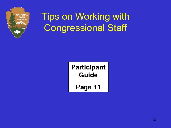 Tips on Working with Congressional Staff Participant Guide Page 11 21