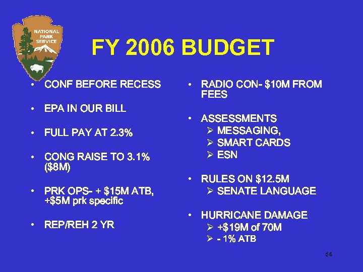 FY 2006 BUDGET • CONF BEFORE RECESS • EPA IN OUR BILL • FULL