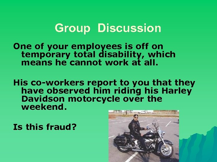 Group Discussion One of your employees is off on temporary total disability, which means