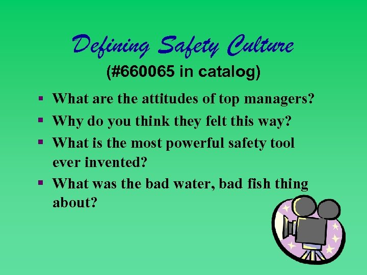 Defining Safety Culture (#660065 in catalog) § What are the attitudes of top managers?