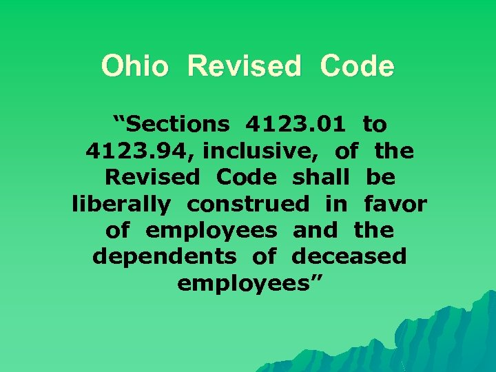 """Ohio Revised Code """"Sections 4123. 01 to 4123. 94, inclusive, of the Revised Code"""