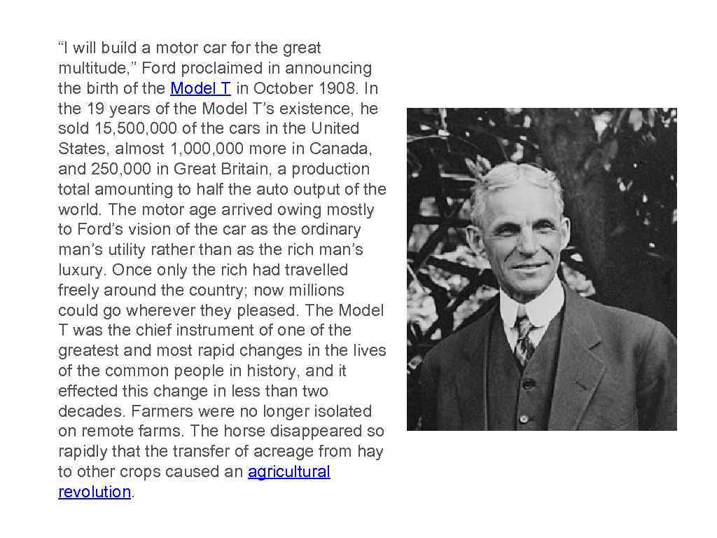 """I will build a motor car for the great multitude, "" Ford proclaimed in"