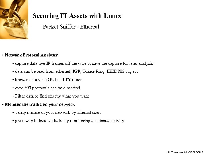 Securing IT Assets with Linux Packet Sniffer - Ethereal • Network Protocol Analyser •