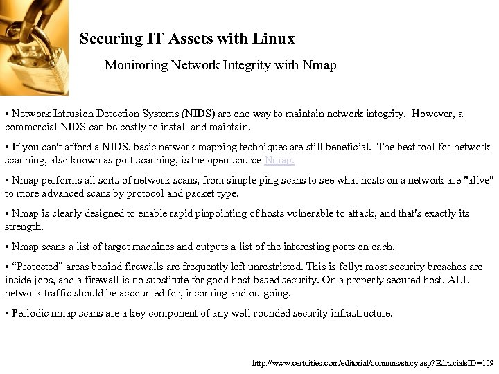 Securing IT Assets with Linux Monitoring Network Integrity with Nmap • Network Intrusion Detection