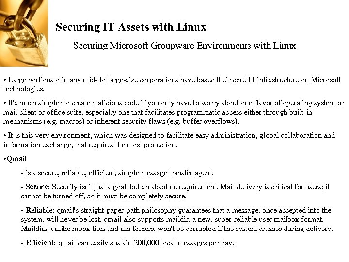 Securing IT Assets with Linux Securing Microsoft Groupware Environments with Linux • Large portions