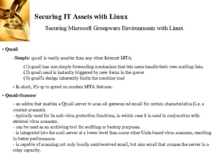 Securing IT Assets with Linux Securing Microsoft Groupware Environments with Linux • Qmail -Simple:
