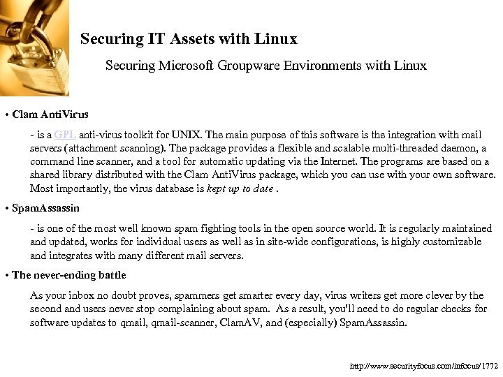 Securing IT Assets with Linux Securing Microsoft Groupware Environments with Linux • Clam Anti.
