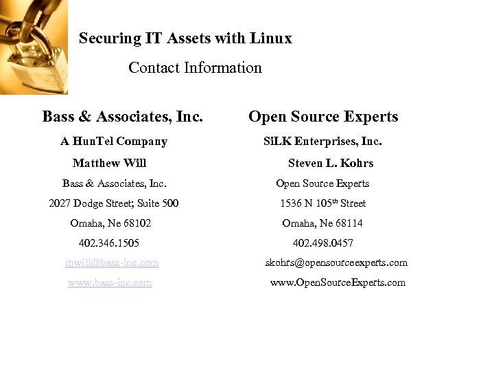Securing IT Assets with Linux Contact Information Bass & Associates, Inc. A Hun. Tel