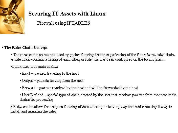 Securing IT Assets with Linux Firewall using IPTABLES • The Rules Chain Concept •