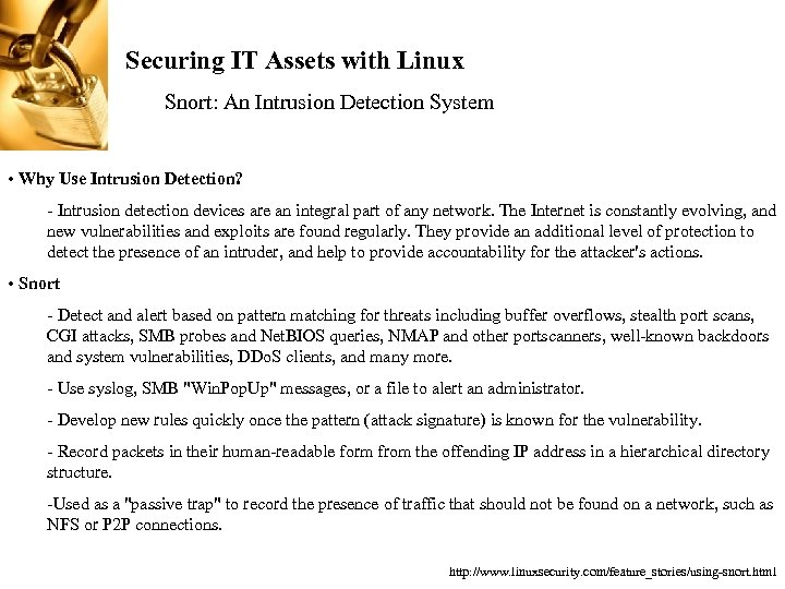 Securing IT Assets with Linux Snort: An Intrusion Detection System • Why Use Intrusion