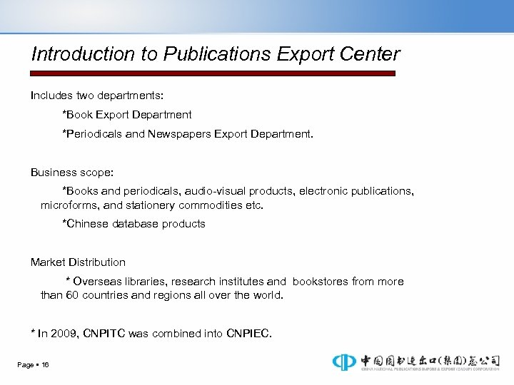 Introduction to Publications Export Center Includes two departments: *Book Export Department *Periodicals and Newspapers