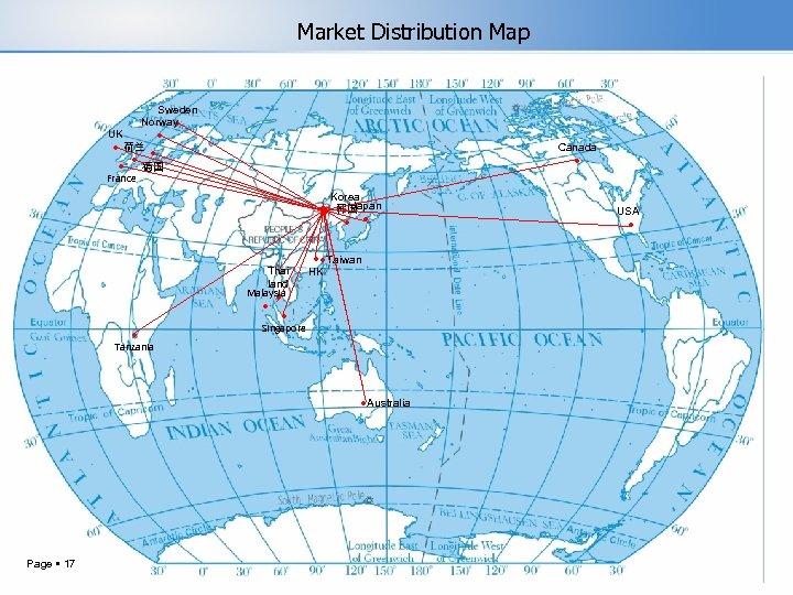 Market Distribution Map Sweden Norway ● UK ● ● 荷兰 ● ● ● 德国