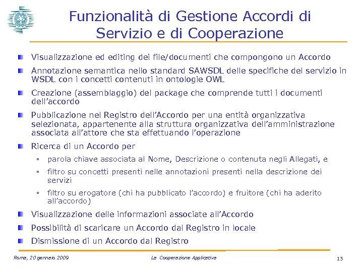 Funzionalità di Gestione Accordi di Servizio e di Cooperazione Visualizzazione ed editing dei file/documenti