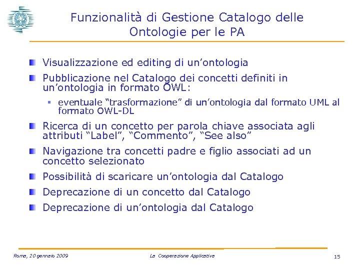 Funzionalità di Gestione Catalogo delle Ontologie per le PA Visualizzazione ed editing di un'ontologia