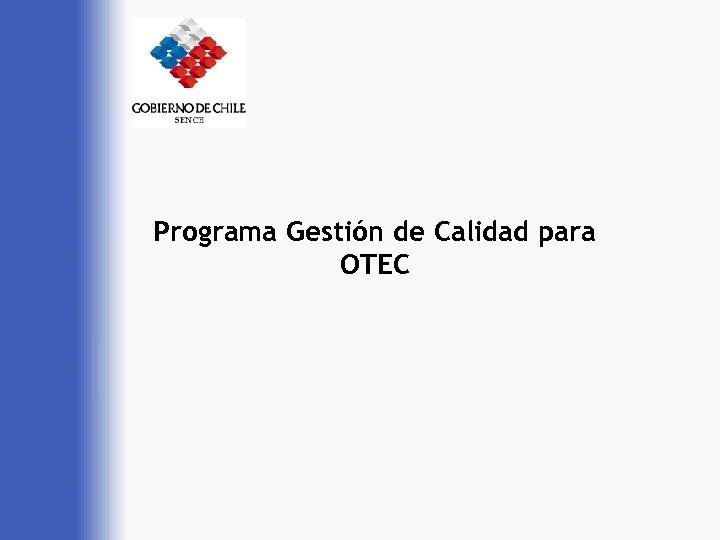 Programa Gestión de Calidad para OTEC