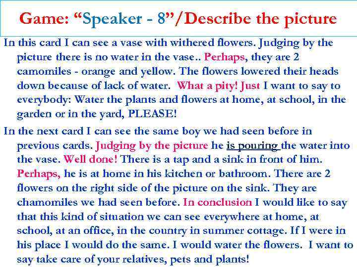 """Game: """"Speaker - 8""""/Describe the picture In this card I can see a vase"""