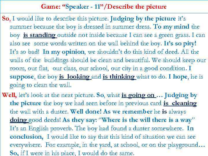 """Game: """"Speaker - 11""""/Describe the picture So, I would like to describe this picture."""