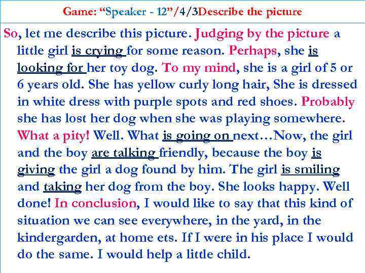 """Game: """"Speaker - 12""""/4/3 Describe the picture So, let me describe this picture. Judging"""