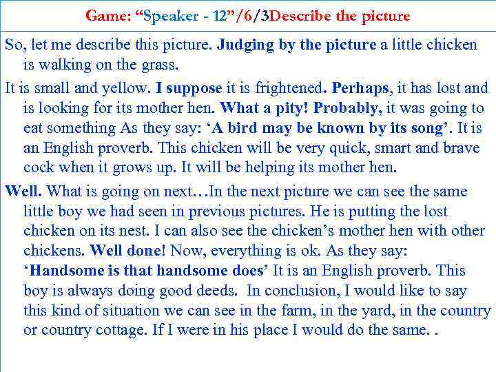 """Game: """"Speaker - 12""""/6/3 Describe the picture So, let me describe this picture. Judging"""