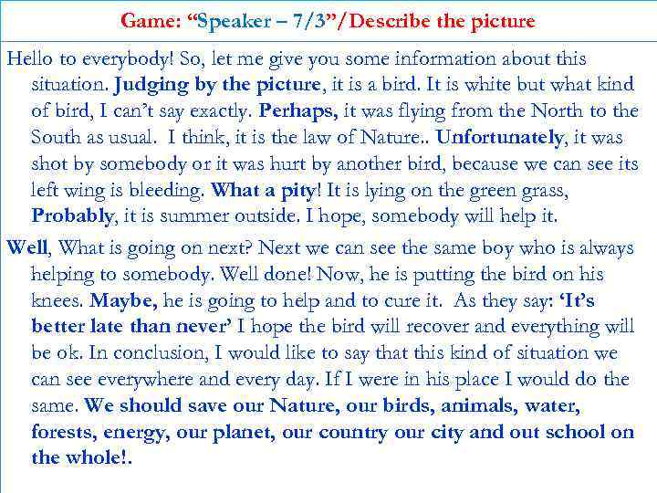 """Game: """"Speaker – 7/3""""/Describe the picture Hello to everybody! So, let me give you"""