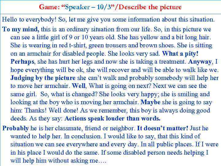 """Game: """"Speaker – 10/3""""/Describe the picture Hello to everybody! So, let me give you"""