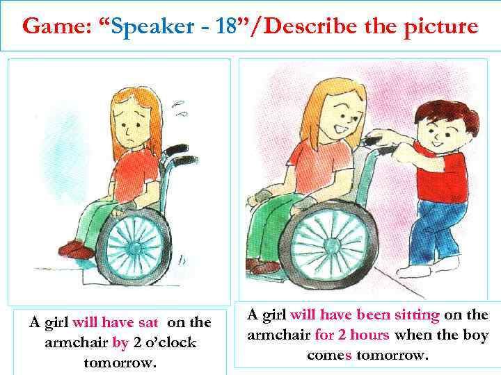 """Game: """"Speaker - 18""""/Describe the picture A girl will have sat on the armchair"""