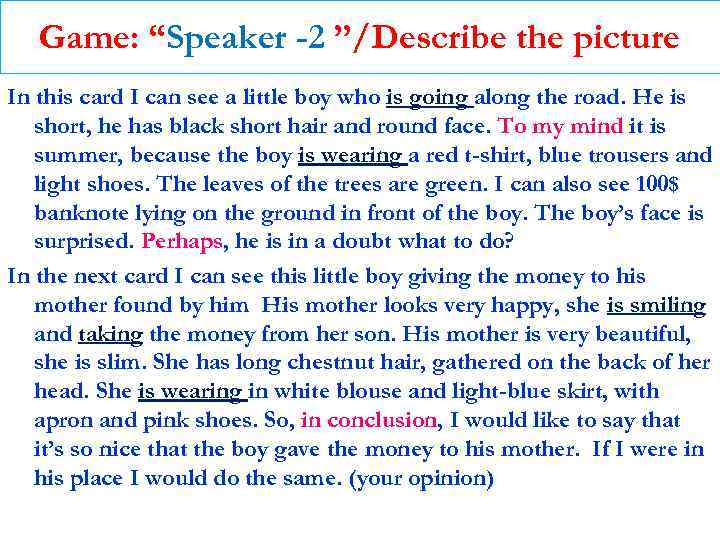 """Game: """"Speaker -2 """"/Describe the picture In this card I can see a little"""