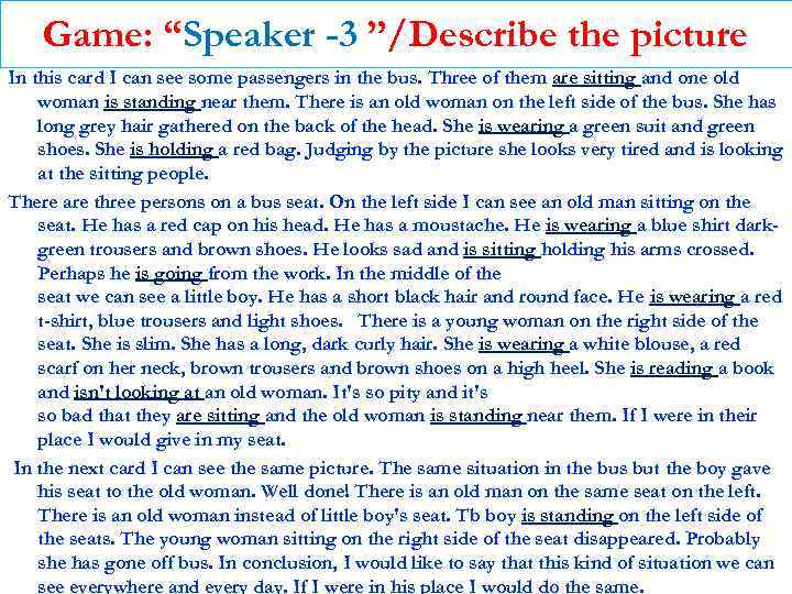"""Game: """"Speaker -3 """"/Describe the picture In this card I can see some passengers"""