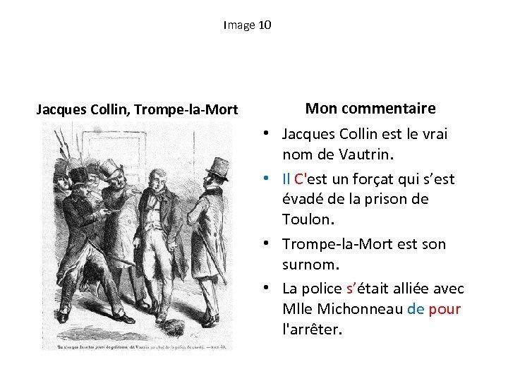Image 10 Jacques Collin, Trompe-la-Mort Mon commentaire • Jacques Collin est le vrai nom