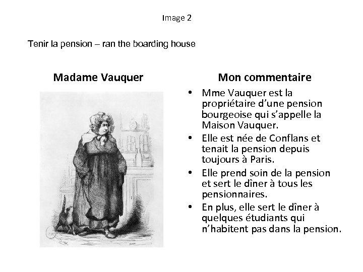 Image 2 Tenir la pension – ran the boarding house Madame Vauquer Mon commentaire