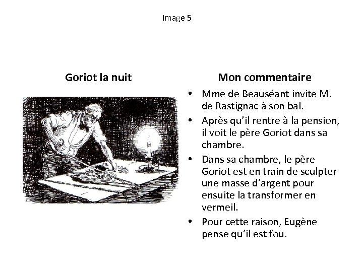 Image 5 Goriot la nuit Mon commentaire • Mme de Beauséant invite M. de